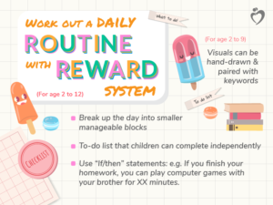 Work out a daily routine with reward system